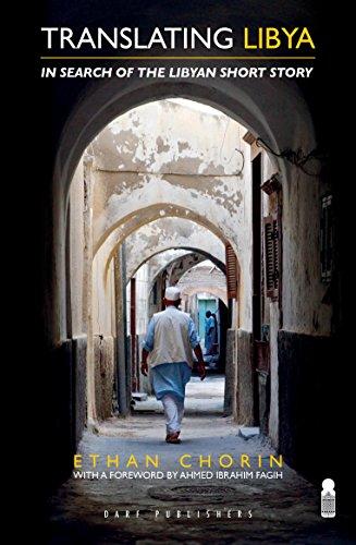 9781850772842: Translating Libya: Chasing the Libyan Short Story from Mizda to Benghazi