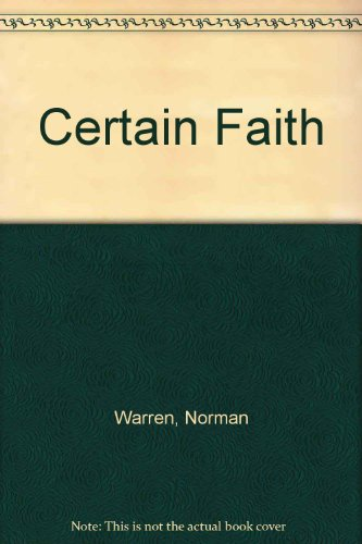 9781850780496: Certain Faith