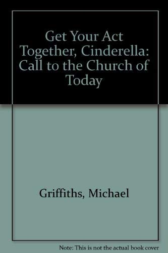 9781850780571: Get Your Act Together, Cinderella: Call to the Church of Today