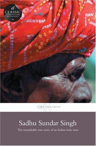 Sadhu Sundar Singh (Missionary Life Stories): Thompson, Phyllis