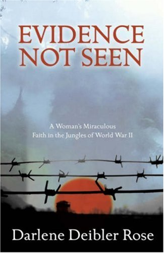 9781850782032: Evidence Not Seen: One Woman's Faith in a Japanese POW Camp