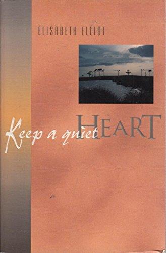 9781850782445: Keep a Quiet Heart
