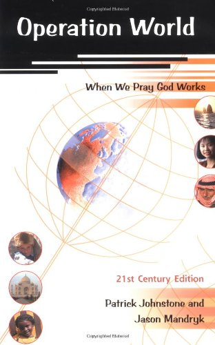 9781850783572: Operation World - 21st Century Edition, Updated and Revised Edition (When We Pray God Works)