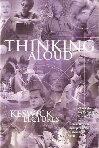 Thinking Aloud Keswick Lectures