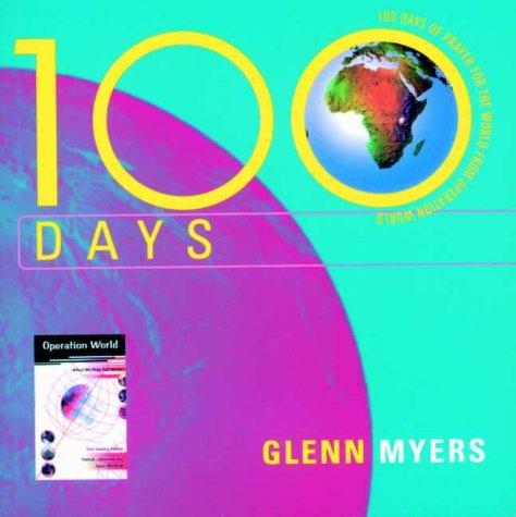 9781850784289: 100 Days (Operation World)