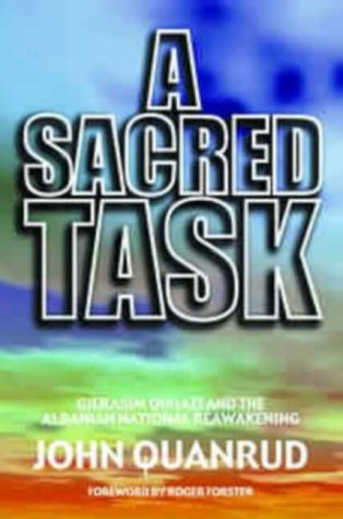 9781850784630: A Sacred Task: A True Story from Albania's National Awakening