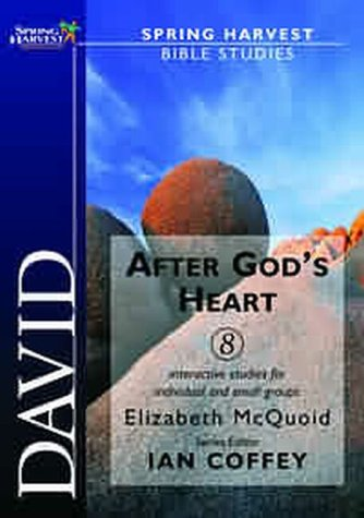 9781850784975: David: After God's Heart (Spring Harvest Bible Studies)