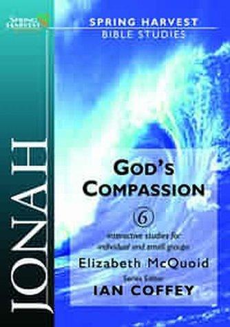 9781850785088: Jonah: God's Compassion (Spring Harvest Bible studies)