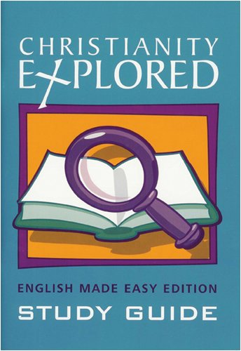 9781850785767: Christianity Explored - English Made Easy Edition Study Guide