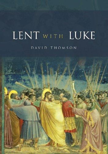 Lent with Luke: Thomson, David