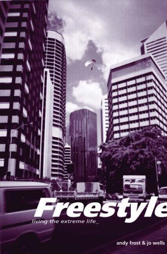 9781850786191: Freestyle: Living the Extreme Life