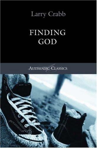 9781850786221: Finding God (Authentic Classics)