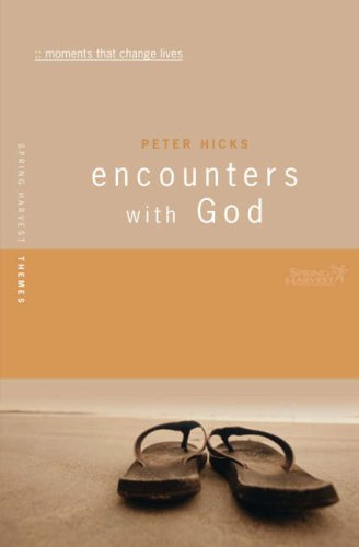 9781850786887: Encounters With God (Spring Harvest Themes) (Spring Harvest Themes)