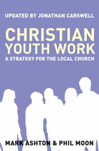 9781850787303: Christian Youth Work: A Strategy for the Local Church