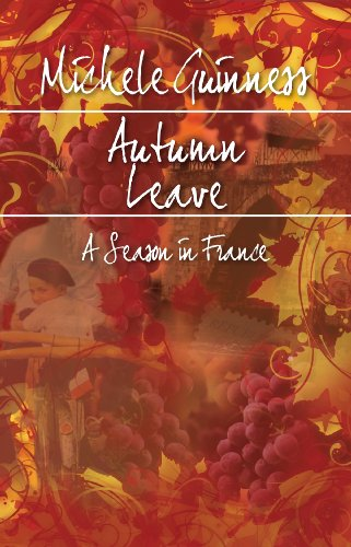 9781850788324: Autumn Leave: A Season in France