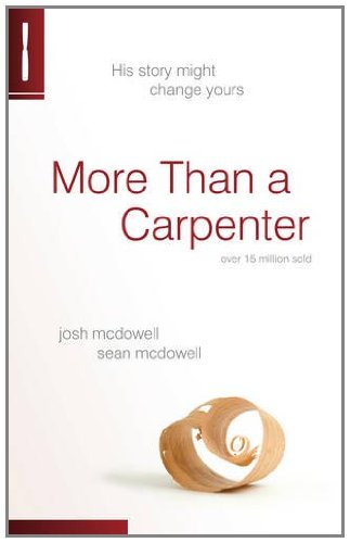 9781850788461: More Than a Carpenter: His Story Might Change Yours