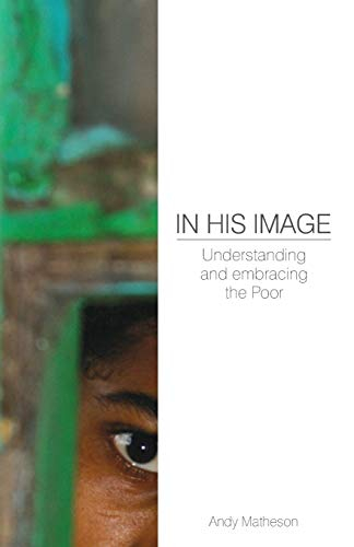 9781850788706: In His Image: Understanding and Embracing the Poor (Deep Church)