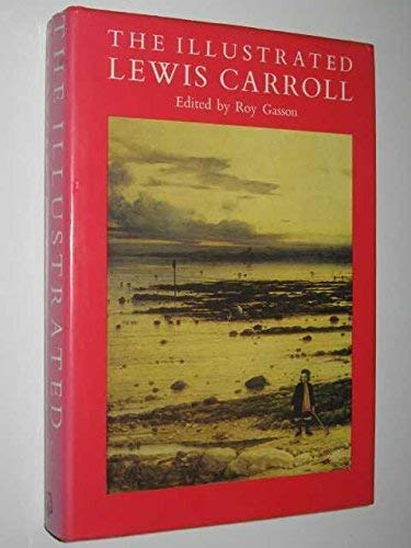 9781850790006: The Illustrated Lewis Carroll