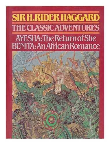The Classic Adventures: Ayesha, the Return of: Haggard, H. Rider