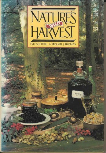 9781850790716: Nature's Wild Harvest