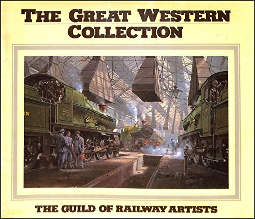 9781850791300: Great Western Collection: Paintings by Members of the Guild of Railway Artists