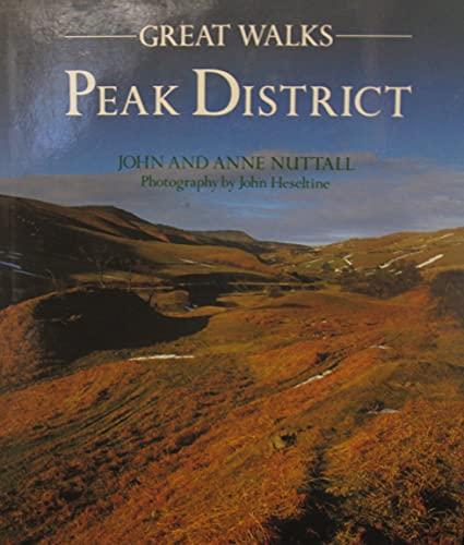 Great Walks: Peak District: Anne Nuttall, John