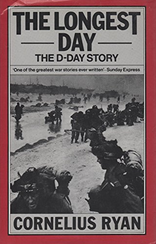 9781850792581: THE LONGEST DAY - THE D-DAY STORY