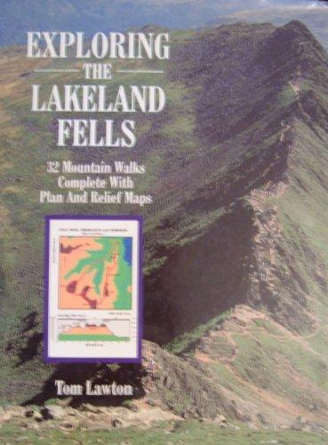 9781850792727: Exploring the Lakeland Fells