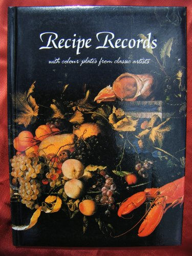 9781850816058: Recipe Records With Colour Plates From Classic Artists