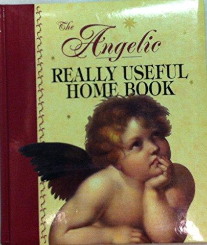 Angelic Really Useful Home Book: Robert Frederick