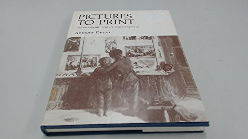 9781850830016: Pictures to Print: Nineteenth-century Engraving Trade