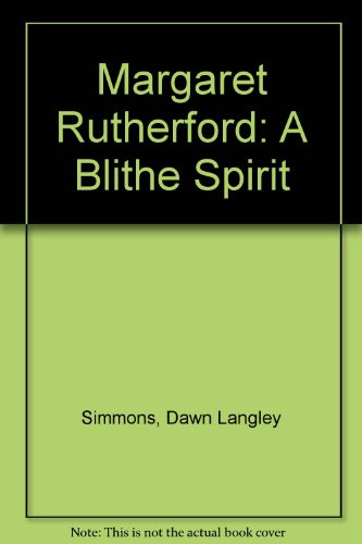 9781850890003: Margaret Rutherford: A Blithe Spirit