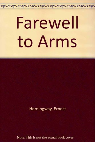 9781850890331: Farewell to Arms