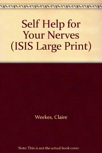 9781850890492: Self Help for Your Nerves (ISIS Large Print)
