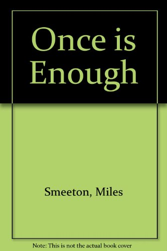 9781850890560: Once is Enough