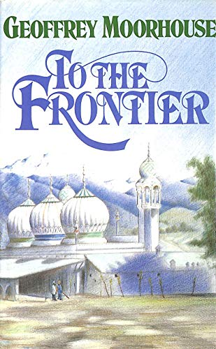 9781850890621: To the Frontier