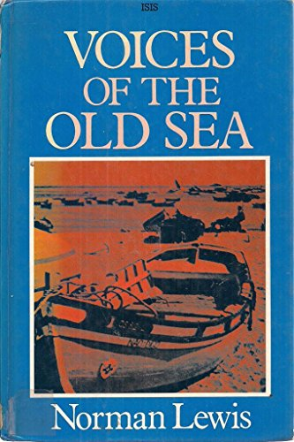 9781850890874: Voices of the Old Sea (ISIS Large Print)