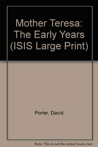 9781850891062: Mother Teresa: The Early Years (ISIS Large Print)