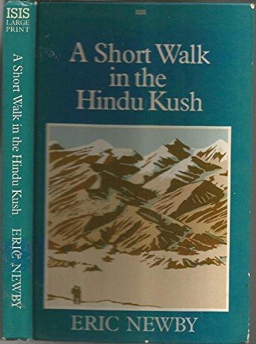 9781850891222: A Short Walk in the Hindu Kush (ISIS Large Print)