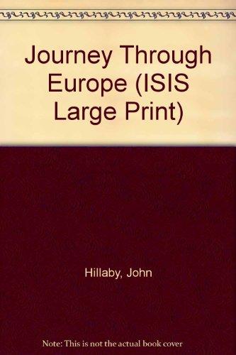 9781850891529: Journey Through Europe (ISIS Large Print)