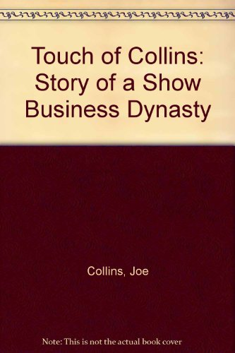 9781850891765: A Touch of Collins: The Story of a Show Business Dynasty