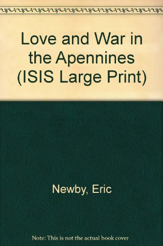 9781850891772: Love and War in the Apennines (ISIS Large Print)