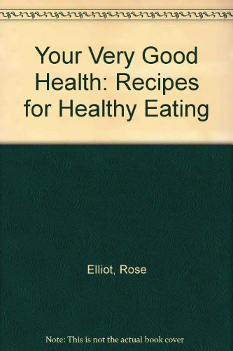 9781850891901: Your Very Good Health: Recipes for Healthy Eating