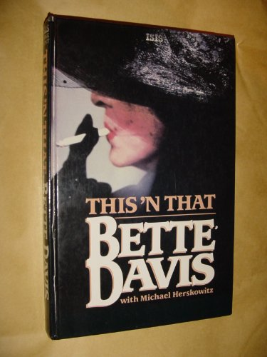This 'n' That (1850892067) by Bette Davis; Michael Herskowitz