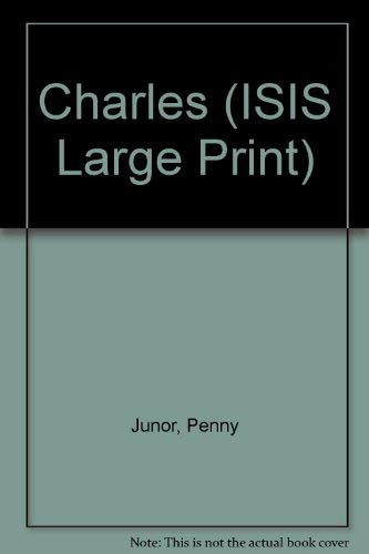 9781850892267: Charles (Transaction Large Print Books)