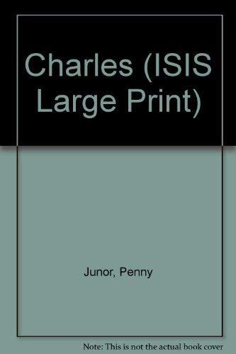 9781850892267: Charles (Transaction Large Print Books)