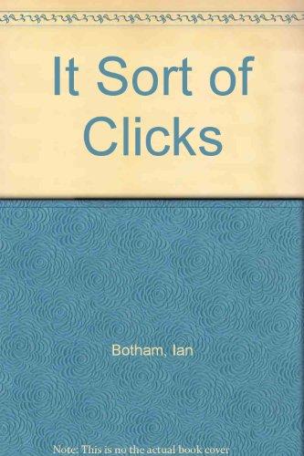9781850892502: It Sort of Clicks