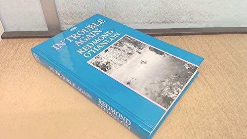 In Trouble Again: Journey Between the Orinoco: O'Hanlon, Redmond