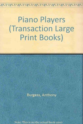 9781850892588: Piano Players (Transaction Large Print Books)