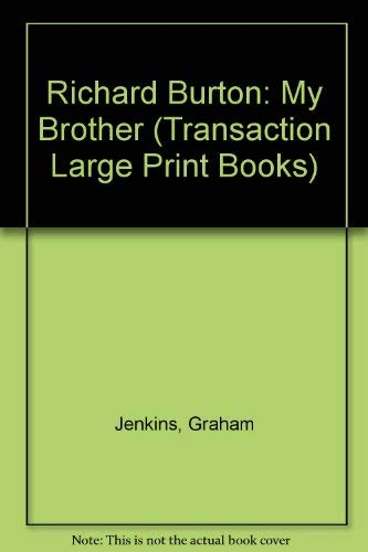 9781850892717: Richard Burton: My Brother (Transaction Large Print Books)